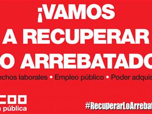 CCOO CONTINUA EXIGINT LA RECUPERACIÓ DE TOTS ELS DRETS ARRABASSATS A LES EMPLEADES I EMPLEATS PÚBLICS